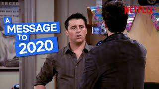Friends Send a Message To 2020