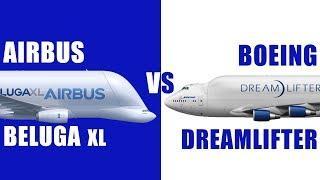 Which is bigger ? Airbus Beluga vs Boeing Dreamlifter