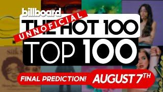 Final Predictions! Billboard Hot 100 Top Singles This Week (August 7th, 2021)