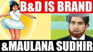 Top 5 GODI of the WEEK |  B&D is Brand and Maulana SUDHIR.
