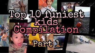 Top 10 funniest kids compilation (part 1)