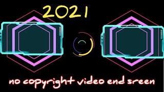 Youtube End screen & outro Template free download (no copyright  amazing top end screen outro 2021