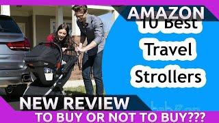 Best Travel System Strollers 2020 - Top 10 Travel System Stroller Reviews