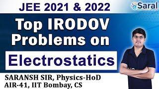 Top Irodov Problems in Electrostatics I Class 12, JEE, NEET – Saransh Gupta Sir