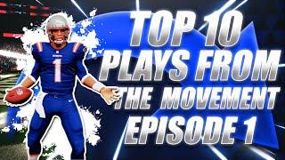 TOP 10 PLAYS FROM THE MOVEMENT: EPISODE 1! | Madden 21 Ultimate Team