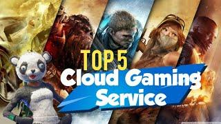 Top 5 Cloud Gaming Service For PC 2021!! Start For Free Right Now!!