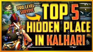 Top 5 Hidden Place  In Kalhari Map || Top 5 Secret Place  In Kalhari Map || Best Survive Place