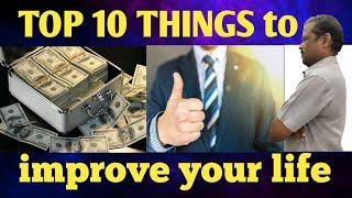 Top 10 Things To Improve Your Life | 10 Secret Tips to INSTANTLY Improve