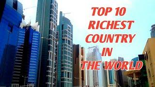 Top 10 Richest Contries In The World ||Richest Country In The World || S.K WORLD INFO