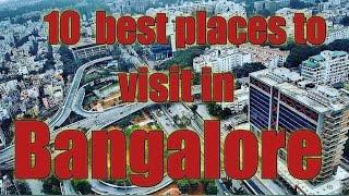 Top 10 places in Bangalore city | Tourist place in Bangalore
