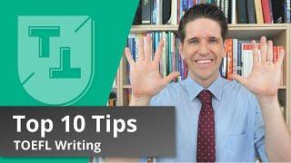 Top 10 TOEFL Writing Tips (2020)