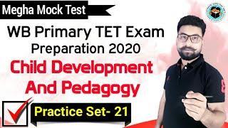 Primary TET Exam Preparation 2020 | Child Development & Pedagogy | Practice Set 21 | Bong Education