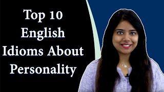 Personality को Describe करने वाली Top 10 English Idioms: English Learning videos