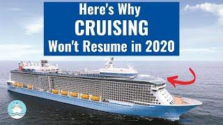 MAJOR CRUISE UPDATE! CRUISING in the U.S. WILL NOT Resume in 2020!