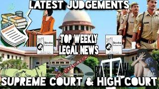 #19. Top Legal News| Latest Judgment| Supreme Court and High Court Judgements| 2nd week of July 2020
