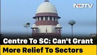 """Centre To Top Court On Loan Moratorium Interest: """"Can't Add More Relief"""""""