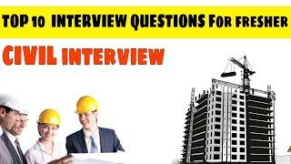 Civil engineering top 10 interview questions answers for fresher