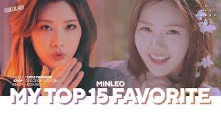 TOP 15 FAVORITE KPOP - GIRL GROUP EDITION