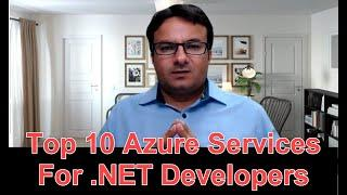 Top 10 Azure Services For .NET Developers