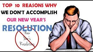 Top 10 reasons why most new year's resolutions commonly fail | How to succeed and Avoid the Odds