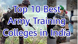 Top 10 Best Army Traning Institutes In India | List of army colleges in india