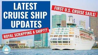 LATEST CRUISE UPDATES!  FIRST U.S. CRUISE SETS SAIL | NCL CANCELS MORE CRUISES