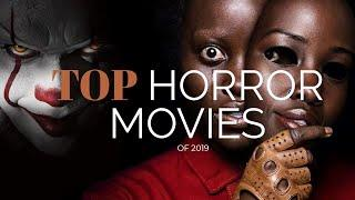 top 10 horror movies of 2019 | Day Breaker