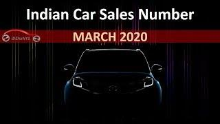 March 2020: Domestic Car Sales Numbers| Indian Car Sales Figures