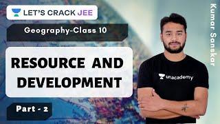 Resource and Development Part - 2   Class 10   Geography   Foundation Course   Kumar Sanskar