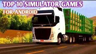 TOP 10 BEST SIMULATOR GAMES FOR ANDROID (Bus game,car game,truck game) MUST TRY THESE GAMES