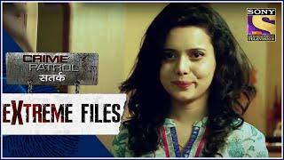 Crime Patrol - Extreme Files - अमानवीय - Full Episode