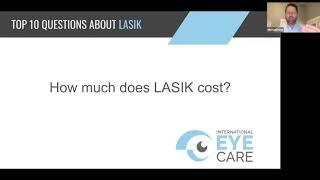 International Eye Care Top 10 Questions LASIK How Much Does LASIK Cost