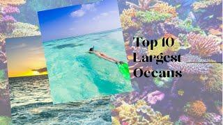 Top 10 Largest Oceans (2020) | Largest Water Bodies in the world | Topz Trending