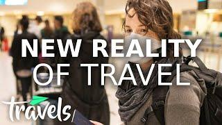 Top 10 New Realities of Travel | MojoTravels