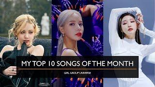 MY TOP 10 SONGS OF THE MONTH APRIL