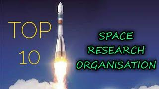☆ Top 10 space Research organization ||  space Research || STAR S.D.R ☆