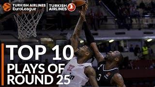 Turkish Airlines EuroLeague Regular Season Round 25 Top 10 Plays