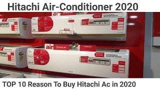 Hitachi Air-Conditioner 2020 | Top 10 Reason To Buy Hitachi Air Conditioner in 2020