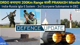 Defence Updates #848 - DRDO PRANASH Missile, India-Russia Igla-S Deal, Defence Products At DefExpo
