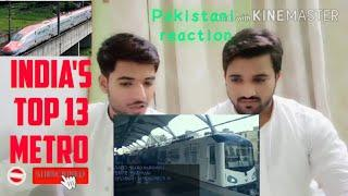 Pakistani Reactions on India's Metro |METRO SYSTEMS IN INDIA (2019)||TOP #13 COUNTDOWN | All In One