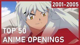 Best Anime Openings Beginning of the Century (2001-2005)