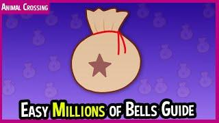 How to Make MILLIONS of Bells in MINUTES in Animal Crossing New Horizons. Best Money Making Guide.