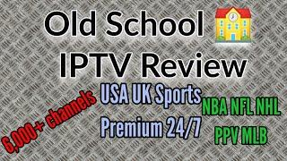 Old School IPTV Review - All in one IPTV service with 1080P Live TV channels