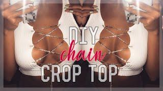 DIY CHAIN CROP TOP | 5 MIN PROJECT