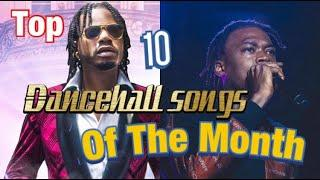 Top 10 Dancehall  Songs Of The Month (July 2020)