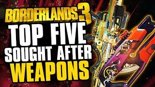 TOP 5: Most Sought After Legendary Weapons in Borderlands 3 right now!