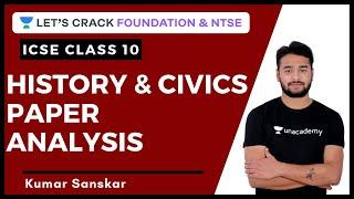 ICSE Class 10 2020 History & Civics Paper Solution   History & Civics Paper Analysis   Kumar Sanskar