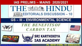 Karthikeya IAS Academy :: EDITORIALS DISCUSSION 10:(THE BENEFITS OFCARBON TAX)