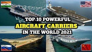 Top 10 Best Aircraft Carrier's in the World 2021 | दुनिया के 10 सबसे ताकतवर युद्ध पोत |