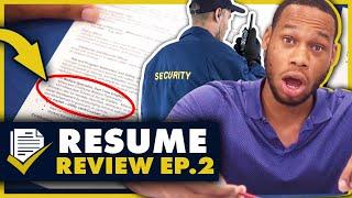 Security Guard: 10 Point Resume Review Ep. 2